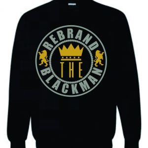 Rebrand the Black Man Sweatshirt (Black)