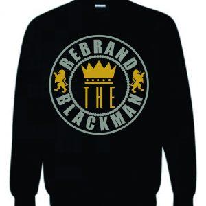 Rebrand the Black Man Sweatshirt (Black)