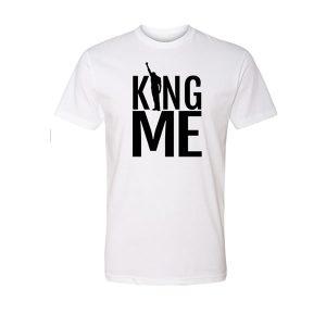 King Me T Shirt (white)